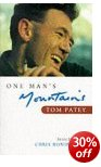 One Man's Mountains - Tom Patey