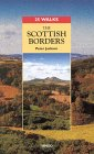 Scottish Borders - 25 Walks