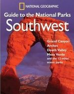 National Geographic Guide to the National Parks - Southwest
