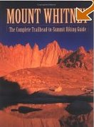 Mount Whitney Trail Guide