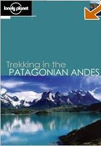 Trekking in the Patagonian Andes - Lonely Planet