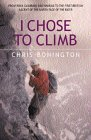 I Chose to Climb: Chris Bonington