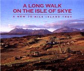 A Long Walk on the Isle of Skye