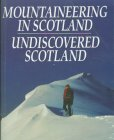 Mountaineering in Scotland and Undiscovered Scotland by W.H.Murray